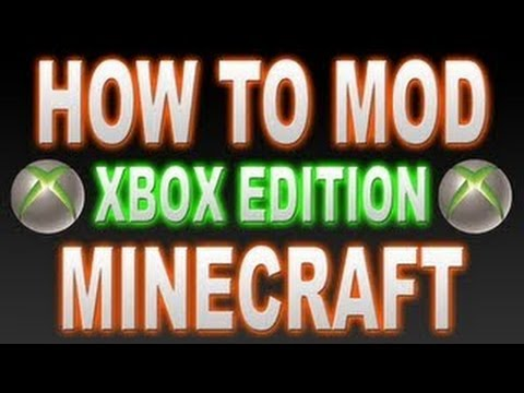How To Mod Minecraft (Xbox 360 Edition)