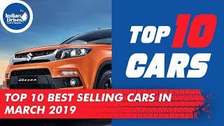 Top 10 Best Selling Cars In India - March 2019 | Includes Number Of Units