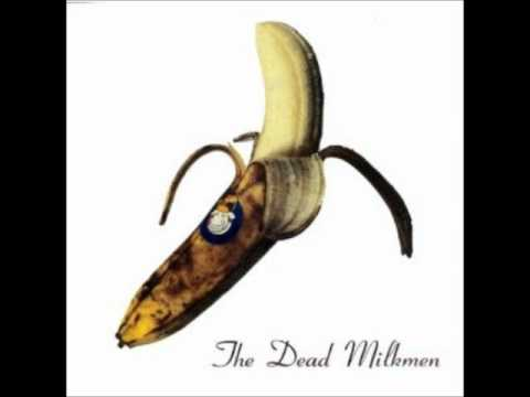 Dead Milkmen - I Hate Myself