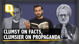 The Accidental Prime Minister: Fact-Checking the Film | The Quint
