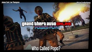 GTA Online: Power Play Original Score — Who Called Popo?