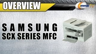 Newegg TV_ SAMSUNG SCX Series MFC / All-In-One Monochrome Wireless Laser Printer Overview