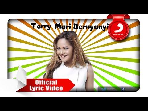 download lagu TERRY - Mari Bernyanyi (Lyric Video) gratis