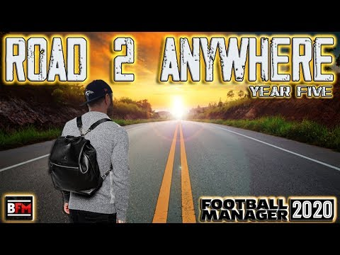 FM20 - Road 2 Anywhere - Journeyman Adventure - Year Five - Football Manager 2020