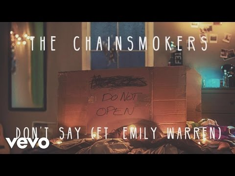 The Chainsmokers - Don't Say (Audio) ft. Emily Warren