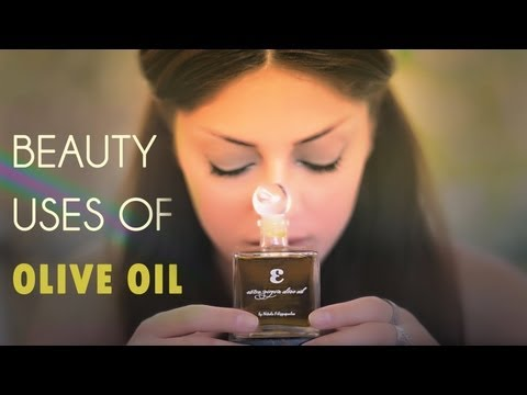 Beauty Uses Of Olive Oil