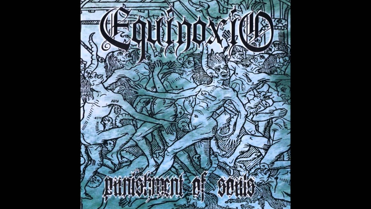 Equinoxio - Punishment Of Souls