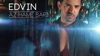 "Edvin - ""Az Hame Sari"" OFFICIAL AUDIO"