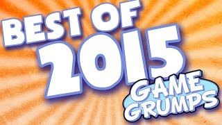 BEST OF Game Grumps - 2015!
