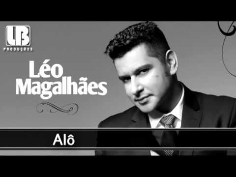 Alô - Léo Magalhães 2013