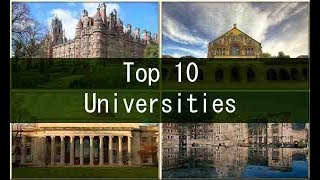 Top 10 universities in UK 2017-18