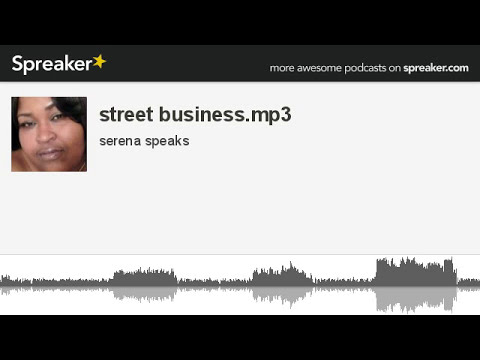 street business.mp3 (made with Spreaker)