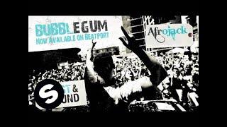 Afrojack - Bubblegum (Original Mix)