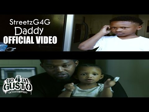 StreetzG4G - Daddy  x  Directed By @StreetzG4G_TV