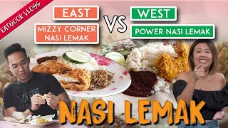 EAST VS WEST: Boon Lay Power VS Changi Village Nasi Lemak | Famous Rivals | EP 4