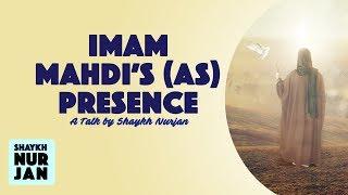 Imam Mahdi Presence