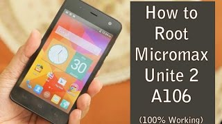 How To Root Micromax Unite 2 With An App (4.4.2 & 5.0)