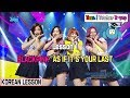 KOREAN CLASS BLACKPINK AS IF IT S YOUR LAST Lesson 1 mp3
