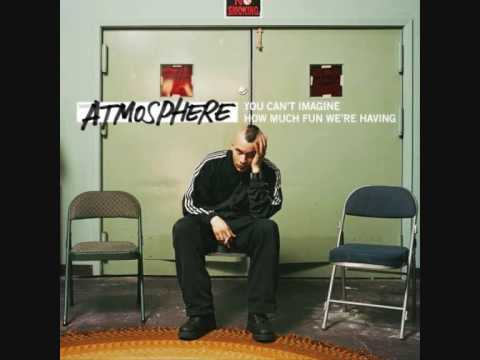 Atmosphere - Say Hey There