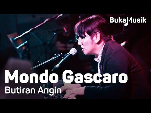Download  Mondo Gascaro - Butiran Angin | Buka Gratis, download lagu terbaru