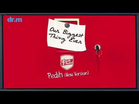 download lagu Last Child - Pedih 'New Bonus Track' (Official Audio) gratis