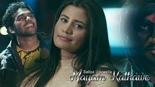 Mayam Kathawe - Saliya Uduwella