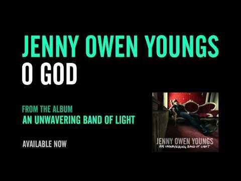 Jenny Owen Youngs - O God