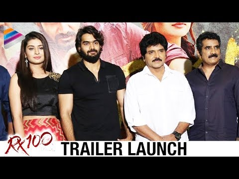 RX 100 Movie Trailer Launch | Kartikeya | Payal Rajput | Rao Ramesh | 2018 Latest Telugu Movies