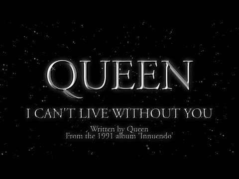 Queen - I Cant Live With You