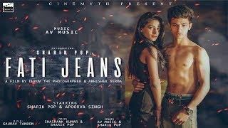Fati Jeans || Sharik pop feat. AV Music || official full video out