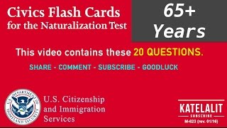 Civics Questions for the U.S. Citizenship Naturalization Test  2017 (65+ Years)