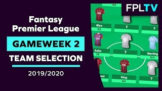 Team Selection amp Transfers | FPL GAMEWEEK 2 | FANTASY PREMIER LEAGUE