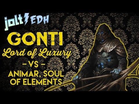 Jolt - Commander - Gonti, Lord of Luxury vs Animar, Soul of Elements