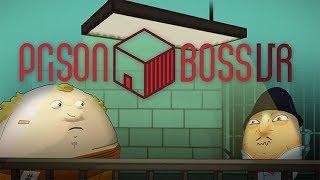 Prison Boss VR Trailer