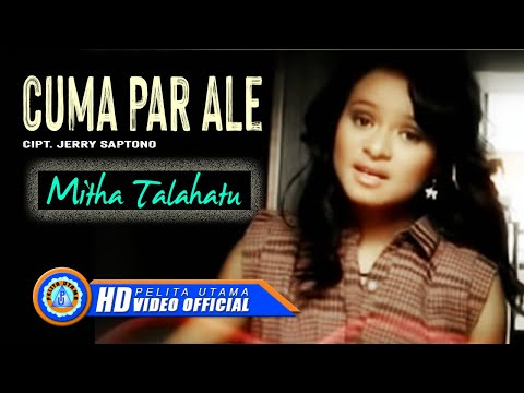 Mitha Talahatu - CUMA PAR ALE