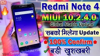 Redmi Note 4 MIUI 10 Stable & Beta Update Coming Soon | MIUI 10.2.4.0 Stable Update All Details