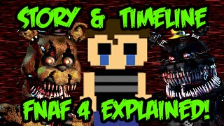 Five Nights at Freddy's 4 Story and Timeline!