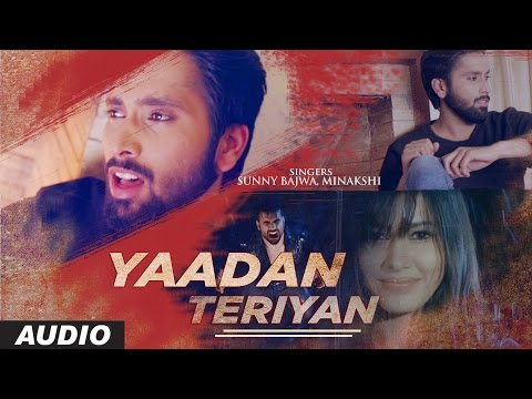 New Punjabi Songs 2016 | Yaadan Teriyan | Sunny Bajwa | Latest Punjabi Songs 2016 | T-Series