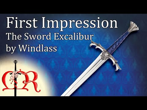 First Impression - The Sword Excalibur by Windlass