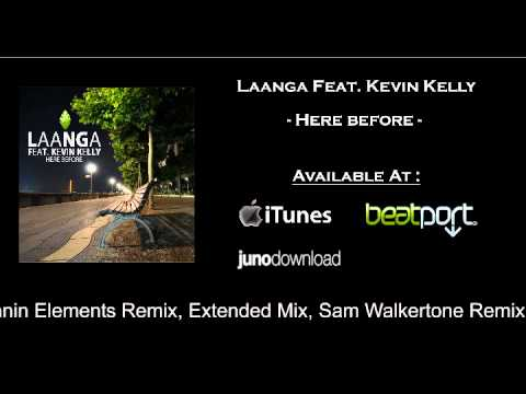 Laanga feat Kevin Kelly - Here Before (Spinnin Elements Remix Edit)