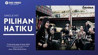 download lagu Lavina - Pilihan Hatiku gratis