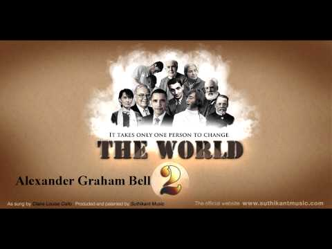 Alexander Graham Bell (It takes only one person to change the world#2)