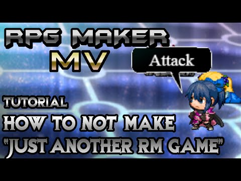 RPG Maker MV Tutorial: How To NOT Make