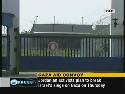 Jordanian Actvists Plan to Break israel's Siege on GAZA on Thursday
