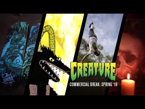 Commercial Break: Creature Skateboards Spring '18