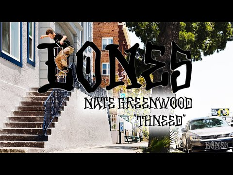 "Nate Greenwood's ""Thneed"" Bones Wheels Part"