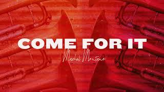 Come For It Official Audio Machel Montano Soca 2019