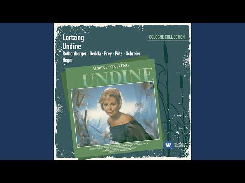 Undine · Oper in 4 Akten (1986 Digital Remaster) , Dritter Akt: Dialog