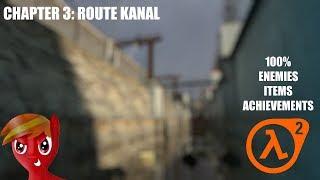 Half-Life 2 (100%) Walkthrough (Chapter 3: Route Kanal)