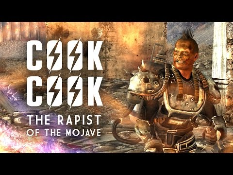 Cook-Cook: The Rapist of the Mojave - Fallout New Vegas Lore